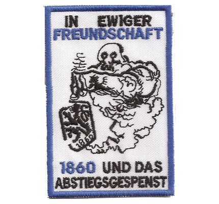 Fussball TSV 1860 München Freundschaft Abstiegskampf 60 Aufnäher Patch